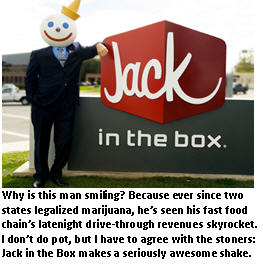 legalizing pot - Jack in the Box