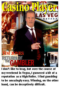 Las Vegas - Tim Jones - High Roller gambler