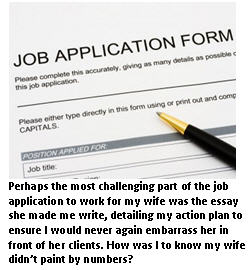 Working for my wife - job application