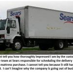 Sears' customer guarantee: Delivery between 1:45 – 3:45pm – No matter what!