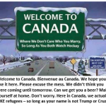 Dear American Refugees, Welcome to Canada