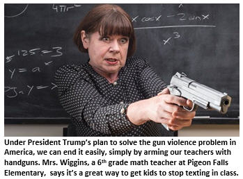 President Trump, Arming Teachers is an Excellent Start